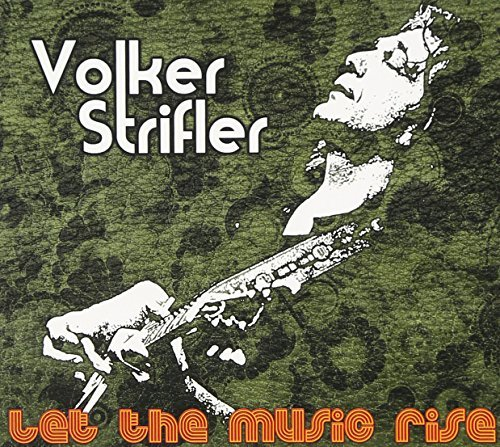 Volker Strifler Let The Music Rise Digipak