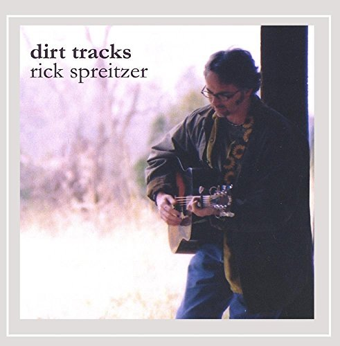 Rick Spreitzer Dirt Tracks