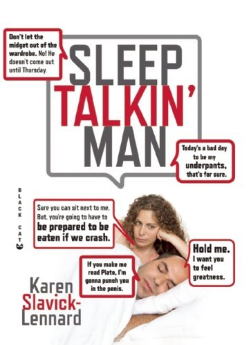 Karen Slavick Lennard Sleep Talkin' Man