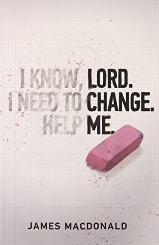 James Macdonald Lord Change Me Revised