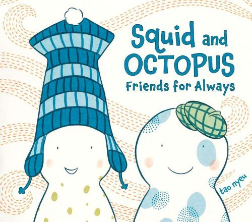 Tao Nyeu Squid And Octopus Friends For Always