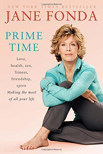 Jane Fonda Prime Time Love Health Sex Fitness Friendship Spirit M