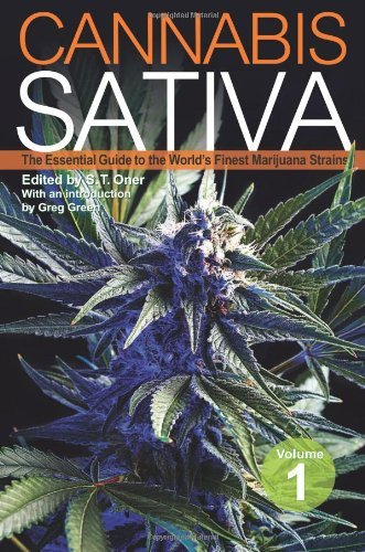 S. T. Oner Cannabis Sativa Volume 1 The Essential Guide To The World's Finest Marijua
