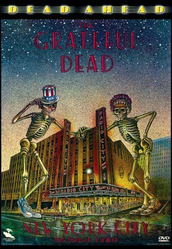 Grateful Dead Dead Ahead Live New York City