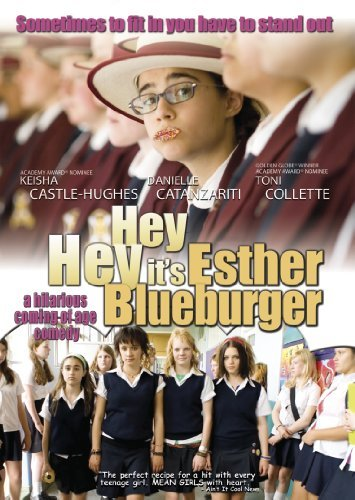 Hey Hey Its Esther Blueburger Catanzariti Castle Hughes Coll Pg13
