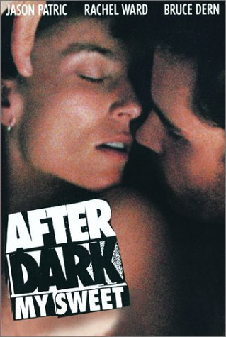 After Dark My Sweet Patric Ward Dern R