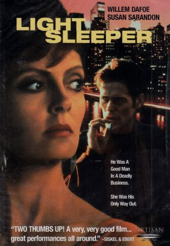 Light Sleeper Dafoe Sarandon R
