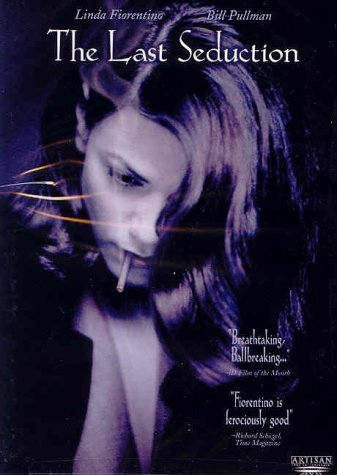 Last Seduction (1994) Fiorentino Pullman Berg Raysse R