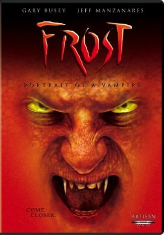 Frost Portrait Of A Vampire Busey Manzanares Lister Clr Cc Ws Nr