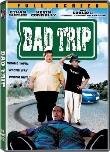 Bad Trip Suplee Connolly Coolio R