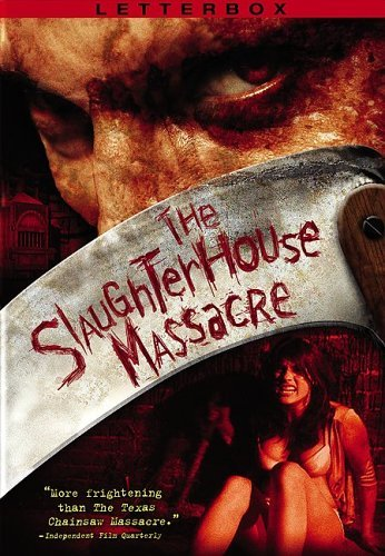 Slaughterhouse Massacre Slaughterhouse Massacre R