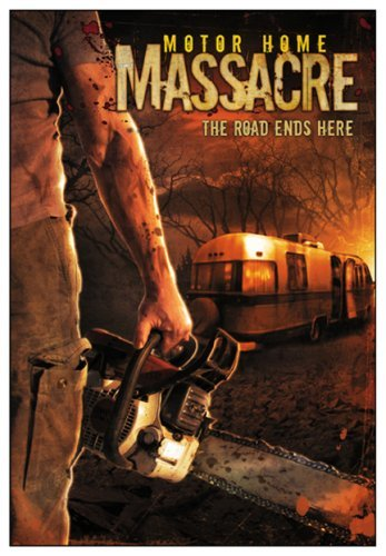 Motor Home Massacre Motor Home Massacre R