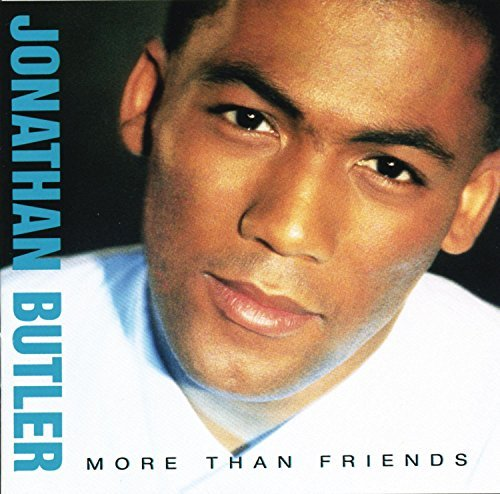 Jonathan Butler More Than Friends