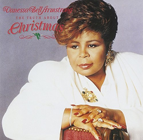 Vanessa Bell Armstrong Truth About Christmas