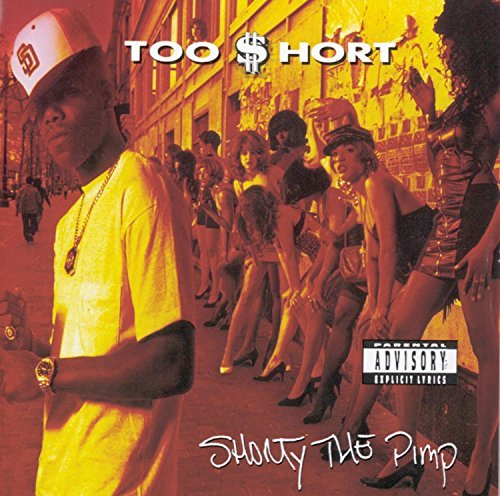 Too Short Shorty The Pimp Explicit Version