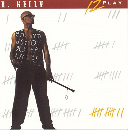 R. Kelly 12 Play