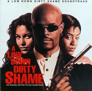 Low Down Dirty Shame Soundtrack Kelly Aaliyah Campbell Silk Too Short Nuttin' Nyce Murray