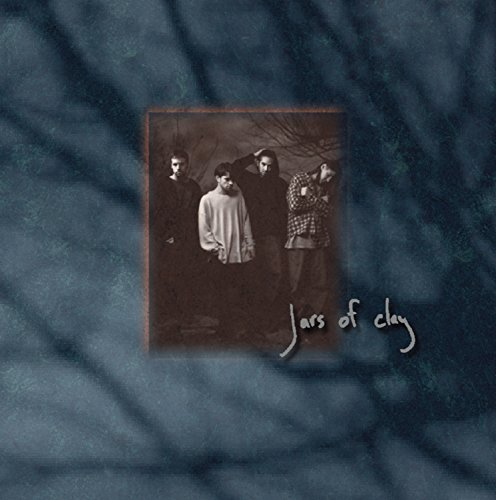Jars Of Clay Jars Of Clay Jars Of Clay