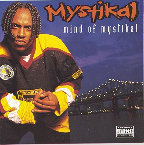 Mystikal Mind Of Mystikal Explicit Version