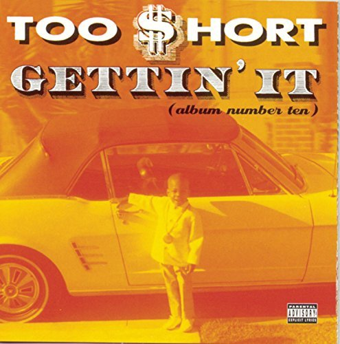 Too Short Gettin' It (album Number Ten) Explicit Version