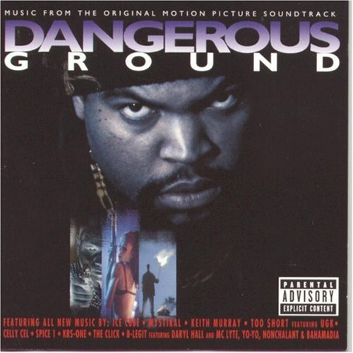 Dangerous Ground Soundtrack Explicit Version