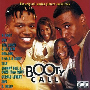 Booty Call Soundtrack Explicit Version
