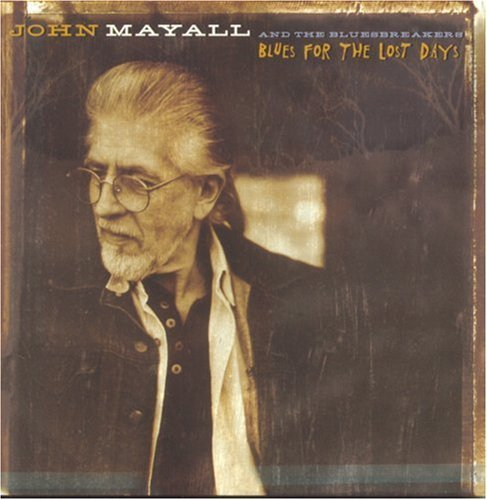 Mayall John Blues For The Lost Days