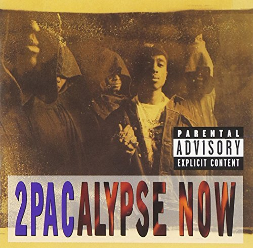 2pac 2pacalypse Now Explicit Version