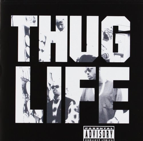 Thug Life Vol. 1 Thug Life Explicit Version