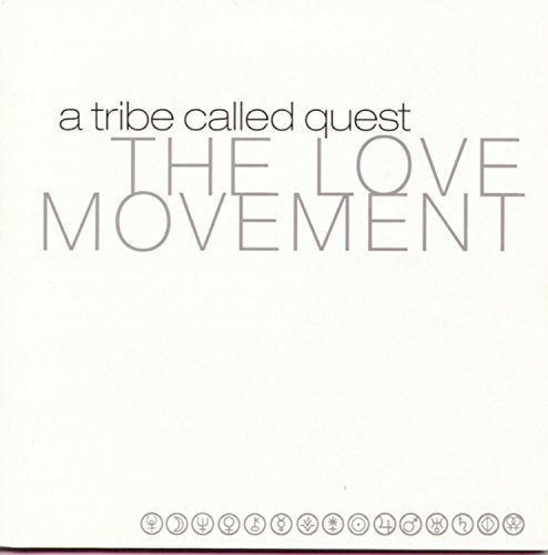 Tribe Called Quest Love Movement Lmtd Ed.