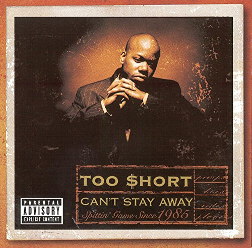 Too Short Can't Stay Away Explicit Version
