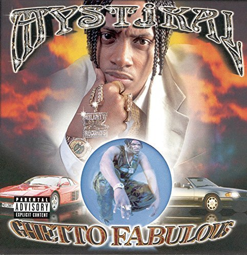 Mystikal Ghetto Fabulous Explicit Version