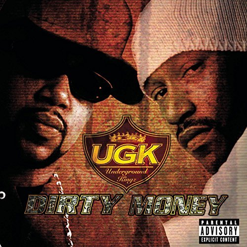 Ugk Dirty Money Explicit Version