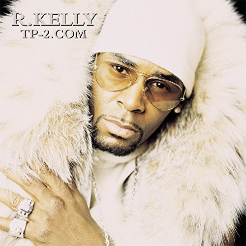 R. Kelly Tp 2.Com Clean Version