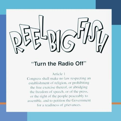Reel Big Fish Turn The Radio Off