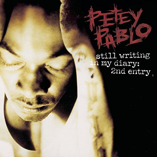 Petey Pablo Still Writing In My Diary 2nd Clean Version