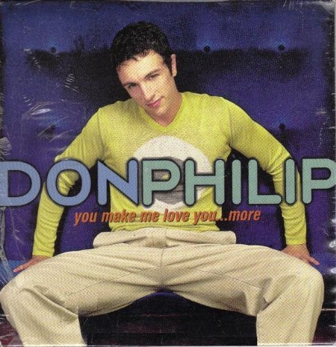Don Philip You Make Me Love You...More B W If You Could See Me Now