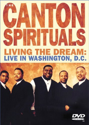 Canton Spirituals Living The Dream Live In Wash