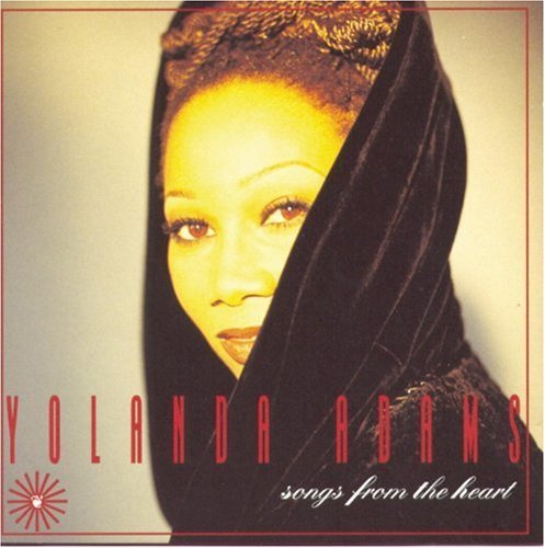 Yolanda Adams Songs From The Heart