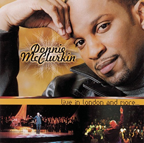Donnie Mcclurkin Live In London & More