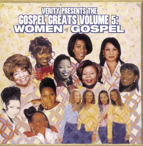 Verity Gospel Greats Vol. 5 Women Of Gospel Walker Adams Baylor Virtue Verity Gospel Greats
