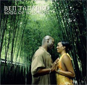 Ben Tankard Song Of Solomon