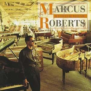 Marcus Roberts If I Could Be With You