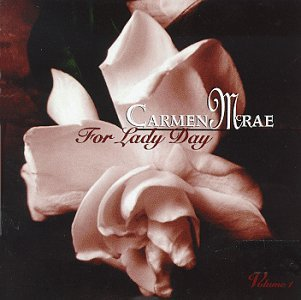 Carmen Mcrae For Lady Day