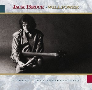 Jack Bruce Willpower Twenty Year Retrospe