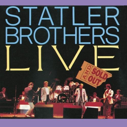 Statler Brothers Live & Sold Out