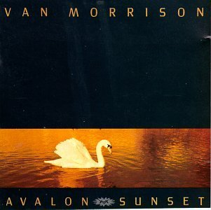 Van Morrison Avalon Sunset