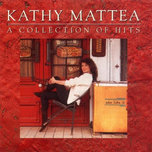 Kathy Mattea Collection Of Hits