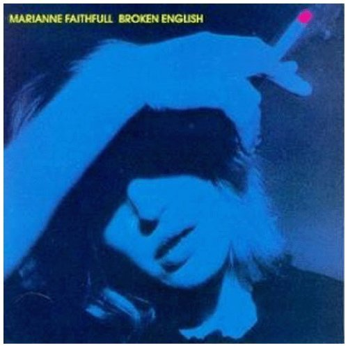 Marianne Faithfull Broken English