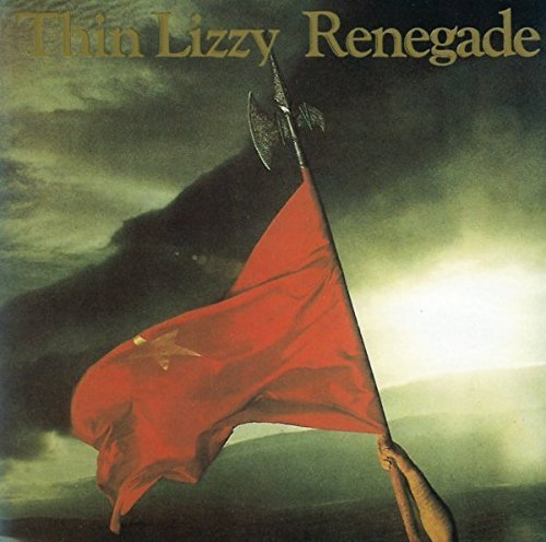 Thin Lizzy Renegade Import